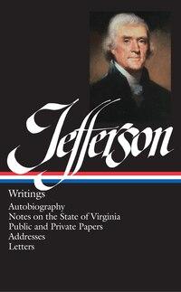 Thomas Jefferson: Writings