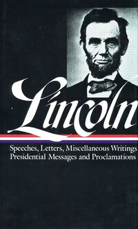Abraham Lincoln: Speeches & Writings Part 2: 1859-1865: Library Of America #46