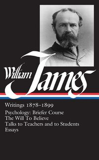 William James: Writings 1878-1899