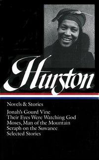 Zora Neale Hurston: Novels & Stories