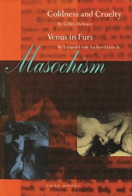 Book Masochism: Coldness and Cruelty & Venus in Furs by Gilles Deleuze