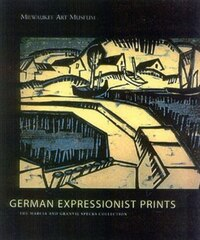German Expressionist Prints: The Specks Collection At The Milwaukee Museum Of Art