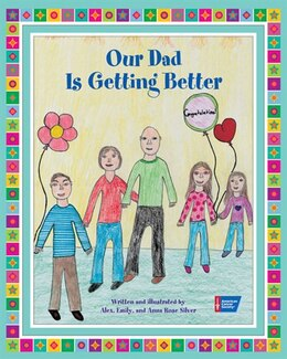 Book Our Dad is Getting Better by Alex Silver