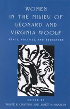 Women in the Milieu of Leonard and Virginia Woolf: Peace Politics and Education