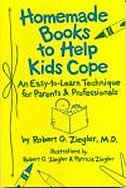 Book Homeade Books to Help Kids Cope: Easy-to-Learn Technique for Parents & Professionals by Ziegler