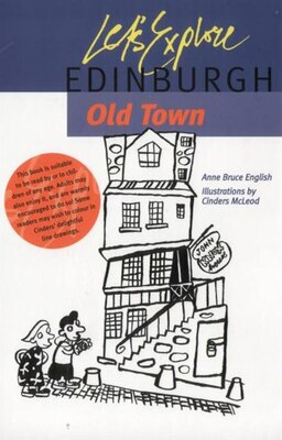 Book Let's Explore Edinburgh Old Town by Anne Bruce English