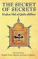 The Secret Of Secrets by Abd al-Qadir al-Jilani