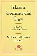 Islamic Commercial Law: An Analysis of Futures and Options