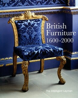 Book British Furniture: 1600-2000 by Museum Metropolitan