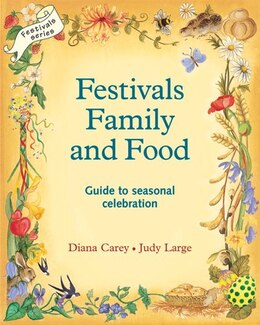 Book Festivals Family And Food by Diana Carey