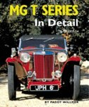 MG T Series In Detail: TA-TF 1935-54 by Paddy Willmer