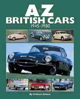 A-Z British Cars: 1945-1980 by Graham Robson