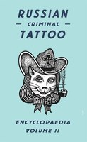 Book Russian Criminal Tattoo Encyclopedia Volume II by Danzig Baldaev