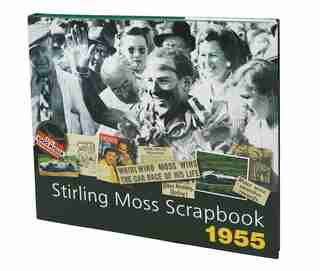 Stirling Moss Scrapbook 1955 by Stirling Moss