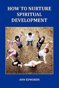 Book How to Nurture Spiritual Development by Ann Edwards
