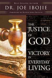 The Justice of God: Victory in Everyday Living