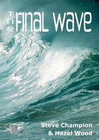 The Final Wave