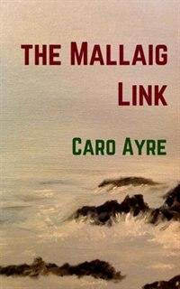 The Mallaig Link by Caro Ayre