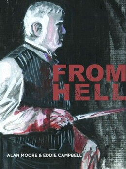 Book From Hell - New Cover Edition by Alan Moore