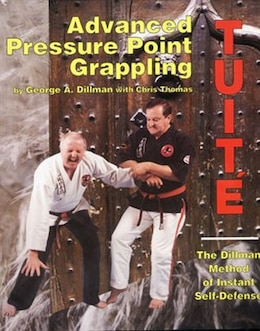Book Advanced Pressure Point Grappling by George A. Dillman