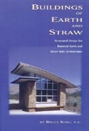 Buildings of Earth and Straw: Structural Design for Rammed Earth and Straw-Bale Architecture