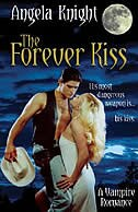 The Forever Kiss: His Most Dangerous Weapon Is...his Kiss