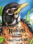 Book The Robins in Your Backyard by Nancy Carol Willis