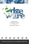 Edgeware: Insights From Complexity Science For Health Care Leaders