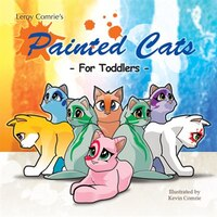Painted Cats: For Toddlers