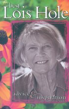 The Best of Lois Hole: Advice & Inspiration for Gardeners