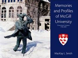 Memories And Profiles Of McGill University