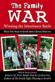The Family War: Winning The Inheritance Battle by Jordan Atin
