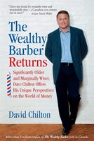 Book The Wealthy Barber Returns: Significantly Older and Marginally Wiser, Dave Chilton Offers His… by DAVID CHILTON