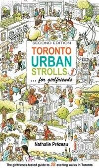 Book Toronto Urban Strolls 1: ... for girlfriends by Nathalie Prezeau
