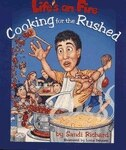 Book Lifes On Fire Cooking For The Rushed by Sandi SC Richard