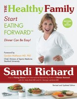 The Healthy Family: Start EATING FORWARD