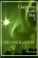 Reconciliation Under The North Star Part 3