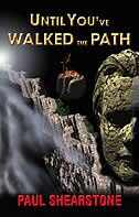 Book Until You've Walked the Path by Paul Shearstone