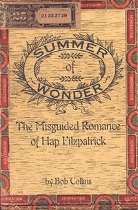 Summer of Wonder: Misguided Romance of Hap Fitzpatrick