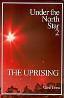 Under the North Star 2 - The Uprising