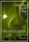 Under the North Star 3 - Reconciliation