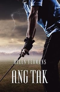 Ang Tak by Helen Yeomans