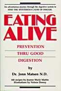 Book Eating Alive: Prevention Thru Good Digestion by Jonn Matsen