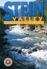 Stein Valley Wilderness Guide Book