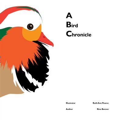 A Bird Chronicle by Rina Barone