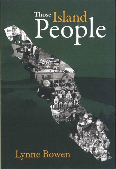 Those Island People by Lynne Bowen