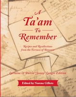 A Ta'am To Remember: Recipes and Recollections from the Terraces of Baycrest
