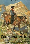 Diamond Hitch: The Pioneer Guides and Outfitters of Banff and Jasper