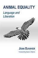 Animal Equality: Language and Liberation