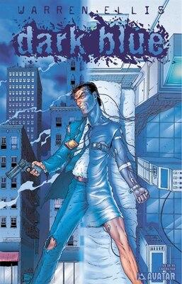 Book Warren Ellis' Dark Blue by Warren Ellis